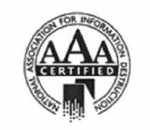 NATIONAL ASSOCIATION FOR INFORMATION DESTRUCTION AAA CERTIFIED