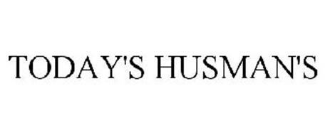 TODAY'S HUSMAN'S