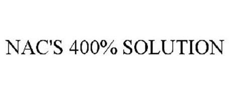 NAC'S 400% SOLUTION