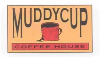 MUDDY CUP COFFEE HOUSE