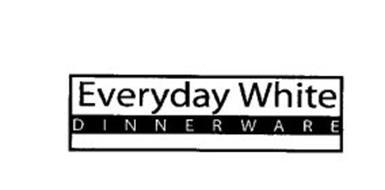 EVERYDAY WHITE DINNERWARE