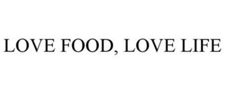LOVE FOOD, LOVE LIFE