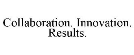 COLLABORATION. INNOVATION. RESULTS.