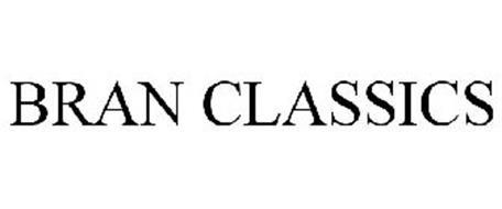 BRAN CLASSICS