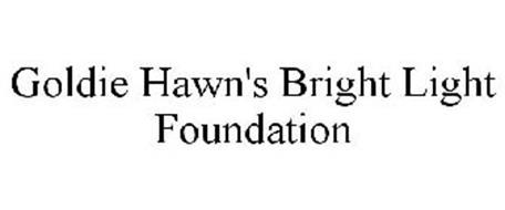 GOLDIE HAWN'S BRIGHT LIGHT FOUNDATION