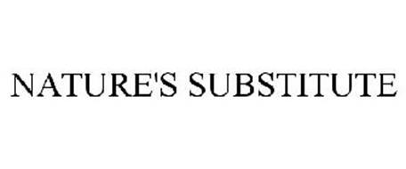 NATURE'S SUBSTITUTE
