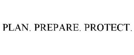 PLAN. PREPARE. PROTECT.