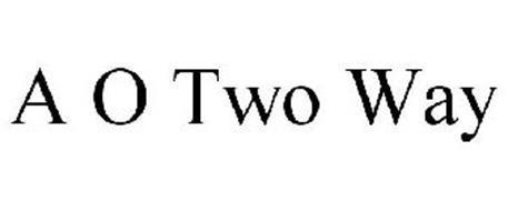 A O TWO WAY