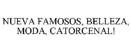 NUEVA FAMOSOS, BELLEZA, MODA, CATORCENAL!