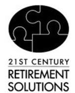 21ST CENTURY RETIREMENT SOLUTIONS