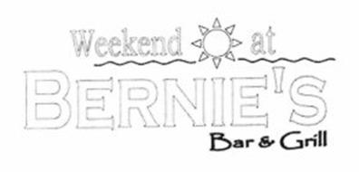WEEKEND AT BERNIE'S BAR & GRILL