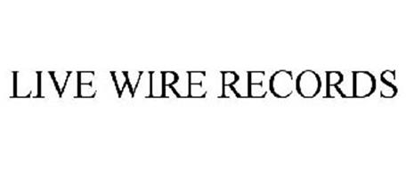 LIVE WIRE RECORDS