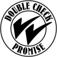 DOUBLE CHECK PROMISE