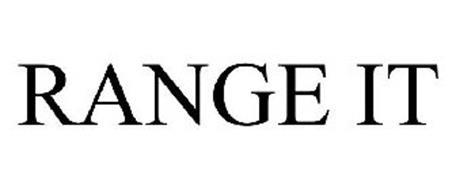 RANGE IT