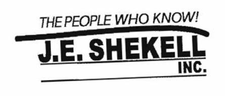 THE PEOPLE WHO KNOW! J.E. SHEKELL INC.