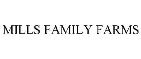 MILLS FAMILY FARMS