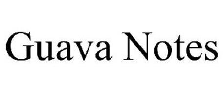 GUAVA NOTES