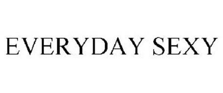 EVERYDAY SEXY