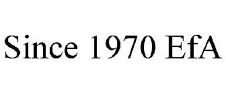 SINCE 1970 EFA