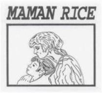 MAMAN RICE