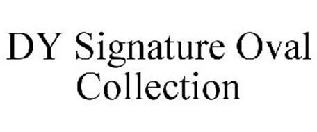 DY SIGNATURE OVAL COLLECTION