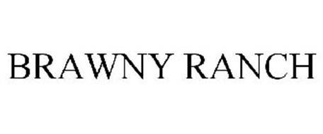 BRAWNY RANCH