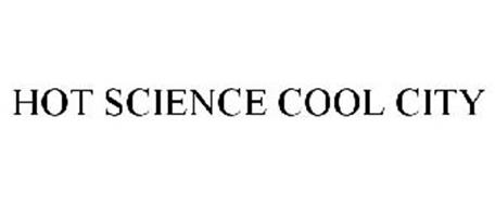 HOT SCIENCE COOL CITY
