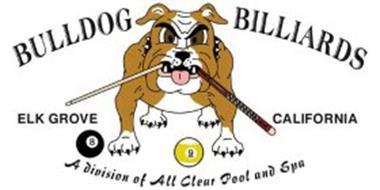 BULLDOG BILLIARDS; ELK GROVE CALIFORNIA; A DIVISION OF ALL CLEAR POOL AND SPA