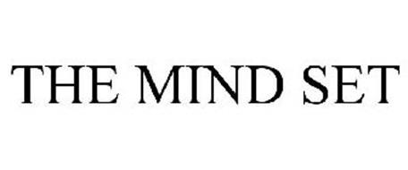THE MIND SET
