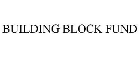 BUILDING BLOCK FUND
