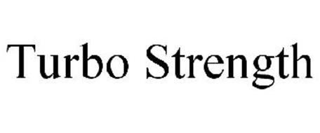 TURBO STRENGTH