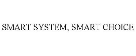SMART SYSTEM, SMART CHOICE