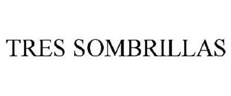 TRES SOMBRILLAS