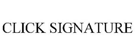 CLICK SIGNATURE
