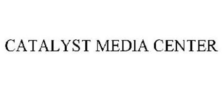 CATALYST MEDIA CENTER