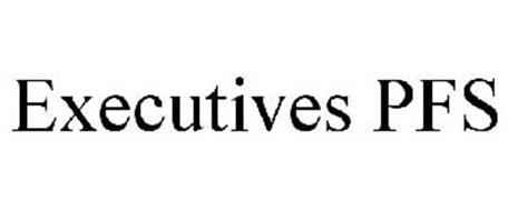 EXECUTIVES PFS