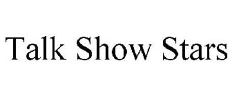 TALK SHOW STARS