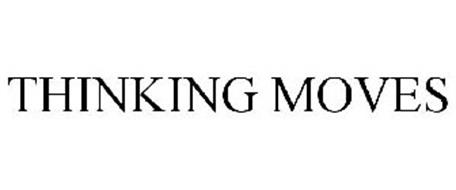 THINKING MOVES