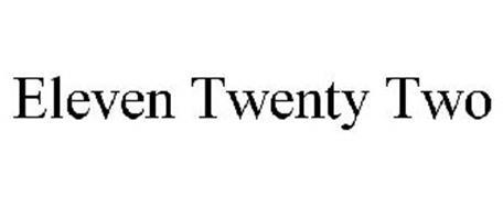 ELEVEN TWENTY TWO