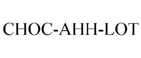 CHOC-AHH-LOT