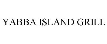YABBA ISLAND GRILL