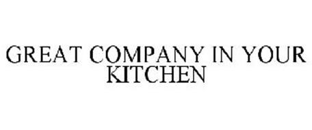 GREAT COMPANY IN YOUR KITCHEN