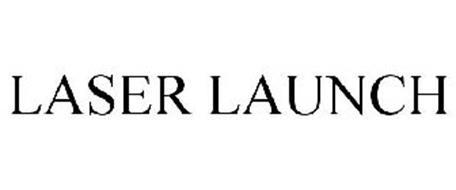 LASER LAUNCH