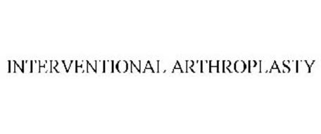 INTERVENTIONAL ARTHROPLASTY