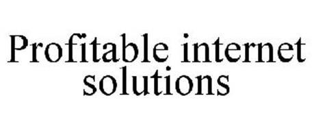 PROFITABLE INTERNET SOLUTIONS