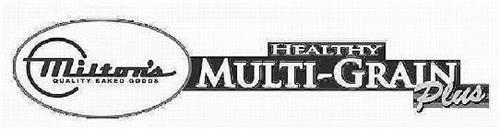 MILTON'S QUALITY BAKED GOODS HEALTHY MULTI-GRAIN PLUS
