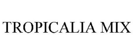 TROPICALIA MIX