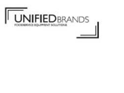 UNIFIED BRANDS FOODSERVICE EQUIPMENT SOLUTIONS