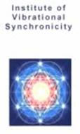 INSTITUTE OF VIBRATIONAL SYNCHRONICITY