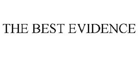 THE BEST EVIDENCE